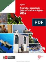 Desarrollo e Innovación de Productos Turísticos en Regiones 2014