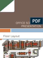 Office Schematic Study Presentation