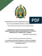 Preservado de Postes Cortos de tres especies forestales por el metodo de boucherie en la planta  de preservado de la madera -UNAMAD