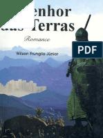 O Senhor Das Terras - Wilson Frungilo Jr