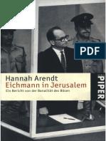 Hannah  Arendt Eichmann in Jerusalem Ein Bericht von der Banalität des Bösen