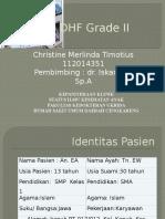 Dhf Grade II