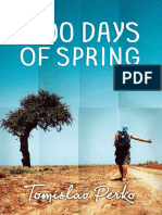 1000 Days of Spring by Tomislav Perko