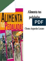 AlimentaDoble Tus Pedaladas (Spanish Edition) - Lozano, Chema Arguedas_2IN1