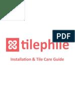 Tile Ins Tile_Installation_Tile_Care_Guide.pdftallation Tile Care Guide