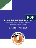 2001 2004 BogotaparaVivirTodosdelMismoLado a Plan Decret