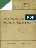 United States Carbines, Caliber .30, M1, M1A1, M2 and M3 TM 9-1276_1947.pdf