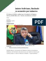 BOLIVIA Un Viceministro Boliviano Linchado Durante Un Secuestro Por Mineros