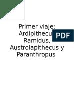 Ardipithecus, Australopithecus, Paranthropus