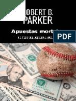 Apuestas Mortales - Robert B. Parker