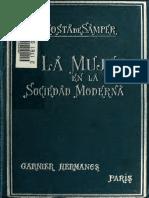 La Mujer en La Sociedad Moderna Por Soledad Acosta de Samper 1895
