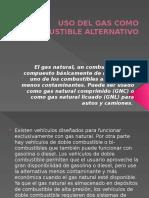 Uso Del Gas Como Combustible Alternativo