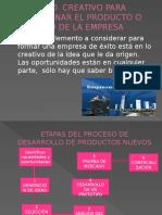 Proceso Creativo Para Determinar El Producto o Servicio