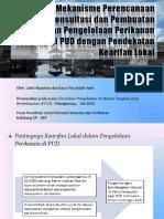 Mekanisme Perencanaan Konsultasi dan Pembuatan Keputusan Pengelolaan Perikanan Tangkap di PUD dengan Pendekatan Kearifan Lokal
