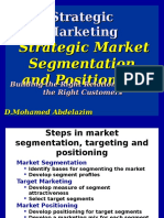 4 ) Strategic Market Segmentation and Positioning