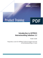 Intro to ADTRAN Internetworking Solutions 3.2 Study Guide
