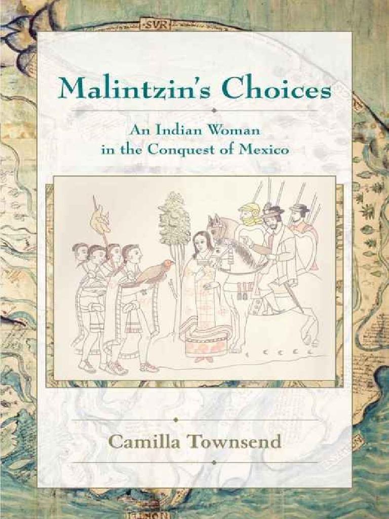 Camilla townsend malintzins choices hernn corts indigenous camilla townsend malintzins choices hernn corts indigenous peoples of the americas fandeluxe Choice Image