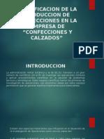 """Aplicación de La Programación Lineal Para La Planificación de La Producción de Confecciones en La Empresa de """"Confecciones y Calzado"""""""
