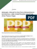 Resumo- Projeto Político-pedagógico Da Escola_ Uma Construção Coletiva (Ilmar Passos Veiga) – Blog Do Nikel