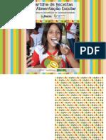 Cartilha de Receitas da Alimentação Escolar com Gêneros Alimentícios da Sociobiodiversidade