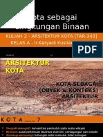 K2 Arskot Kota Sebagai Lingkungan Binaan
