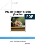 They ask you about the Waliy (Gaurdian)