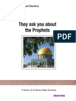 They ask you about the Prophets