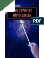 Blood Script of the Vampiric Sorcerer – Volume I