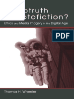 Thomas H. Wheeler-Phototruth Or Photofiction__ Ethics and Media Imagery in the Digital Age (2002) (1).pdf