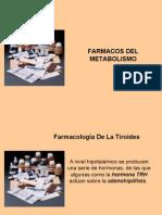 7 -FARMACOS DEL METABOLISMO