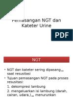 Pemasangan NGT Dan Kateter Urine