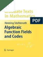254 - Algebraic Function Fields and Codes_ 2ed - Henning Stichtenoth 3540768777.pdf