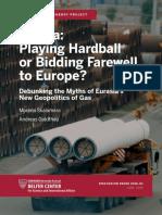 2016 Nr 03 Russia_ Playing Hardball or Bidding Farewell to Europe_ Debunking the Myths of Eurasia's New Geopolitics of Gas [Morena Skalamera, Andreas Goldthau]