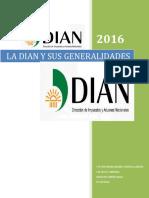 La Dian y Sus Generalidades..