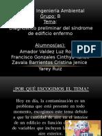 diagnóstico preliminar de síndrome de edificio enfermo.pptx