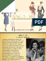 Anos 30 - Jaqueline Santos