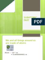Subatomic Part