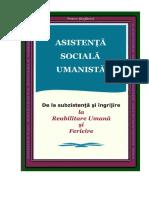 Asistenta Sociala Umanista. De la Subzistenta si Ingrijire la Reabilitare Umana si Fericire, 2010, Petru Stefaroi
