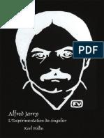 L'Experimentation Du Singulier - Alfred Jarry