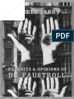 Exploits and Opinions of Doctor Faustroll, Pataphysician - Alfred Jarry