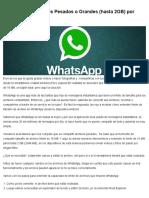 Como Enviar Archivos Pesados o Grandes (Hasta 2GB) Por WhatsApp