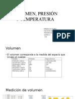 VOLUMEN, PRESIÓN Y TEMPERATURA.pptx