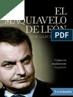 El Maquiavelo de Leon - Jose Garcia Abad.pdf
