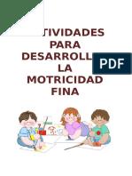 Actividades Para Desarrollar La Motricidad Fina 160401043719