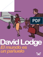 Lodge, David - [Trilogia Del Campus 02] El Mundo Es Un Panuelo