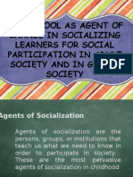 The School as Agent of Change in Socializing
