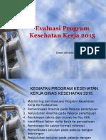 Evaluasi Program Kesehatan Kerja 2015