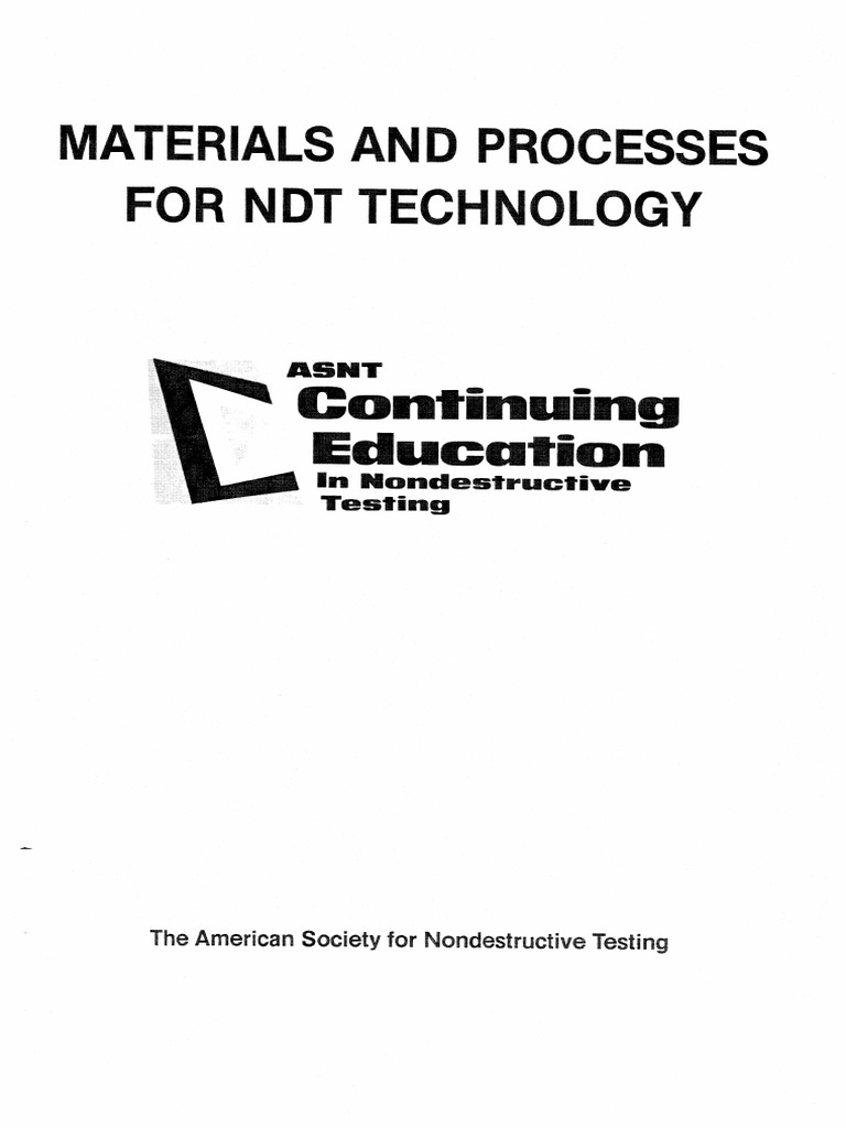 ASNT Materials and Processes for NDT Technology (Harry D