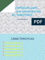 Características Para Realizar Una Presentación en PowerPoint
