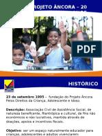 Apresentação 2015 Projeto Âncora